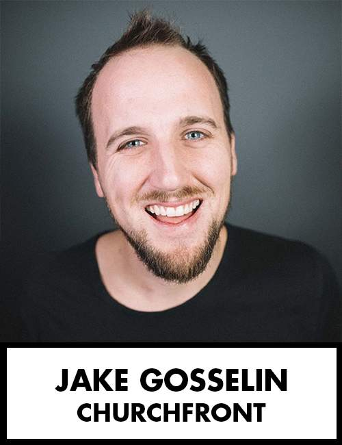 Jake Gosselin - ChurchFront