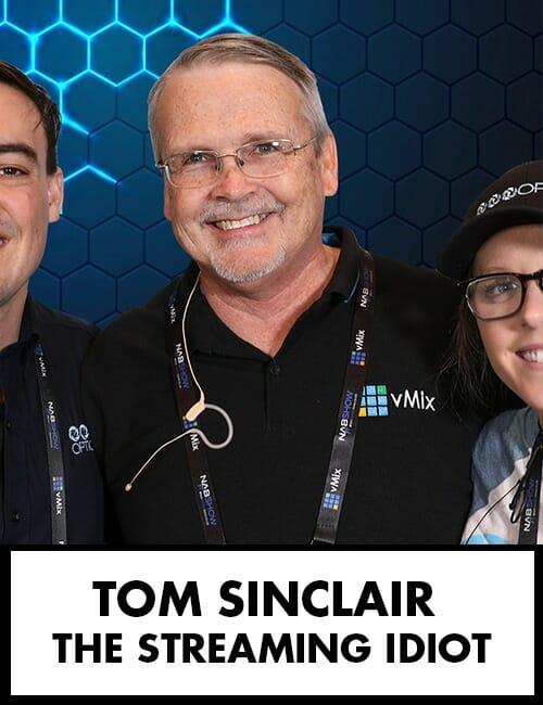 Tom Sinclair - Streaming Idiots